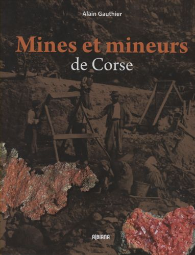 Alain Gautier Mines et mineurs de Corse.jpg